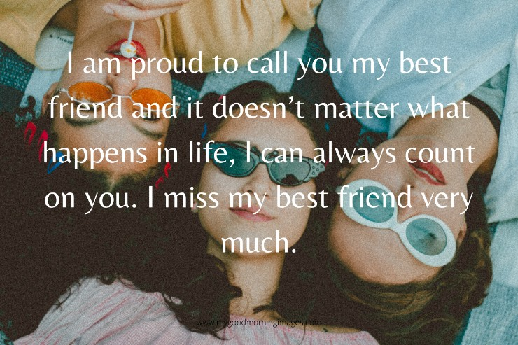 Quotes About Missing Friends And Memories