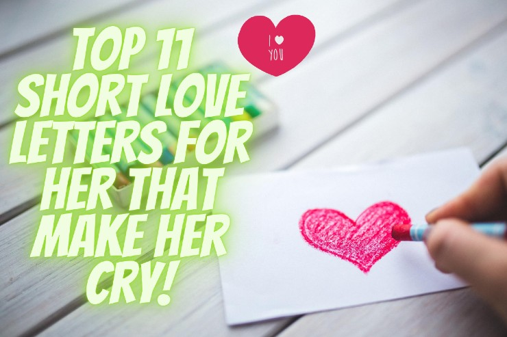 Short Love Letters For Her That Make Her Cry