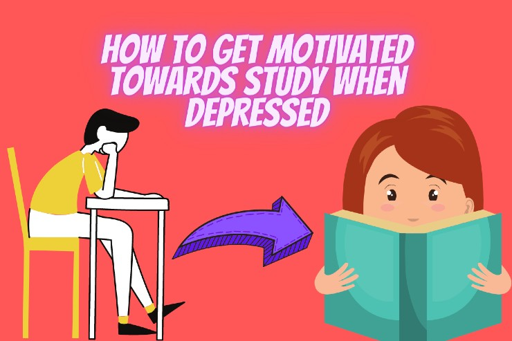 How To Get Motivated Towards Study When Depressed